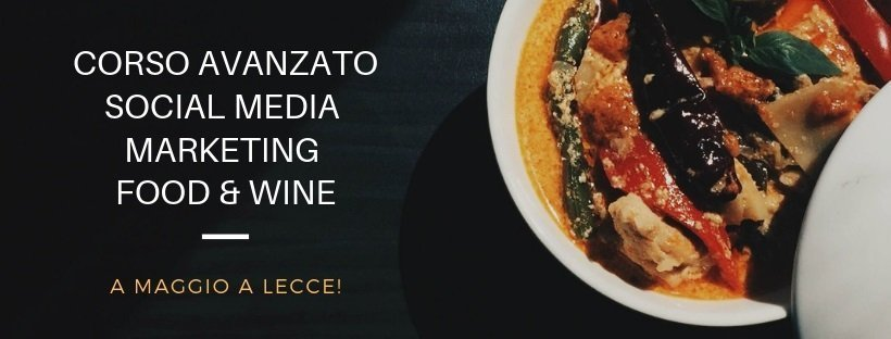 Corso Social media marketing per il Food & beverage a Lecce