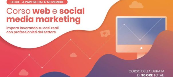 Nuovo Corso web social media marketing a Lecce a Gennaio 2019
